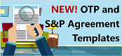 New OTP and S&P Agreement Templates