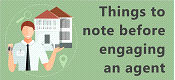Things to note before engaging an agent